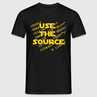 Use The Source - Mannen T-shirt