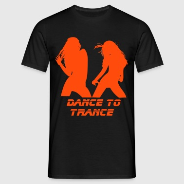 Dance to Trance - Men's T-Shirt