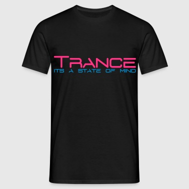 Trance State of Mind - Men's T-Shirt