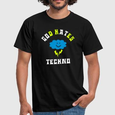 God hates techno - Men's T-Shirt