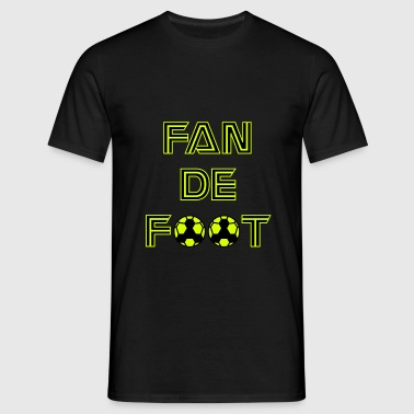 fan de foot,  de football - T-shirt Homme