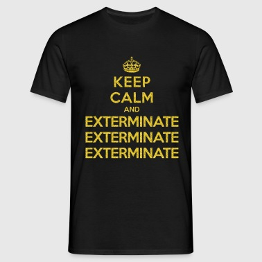 Keep calm and exterminate (Doctor Who) - T-shirt Homme