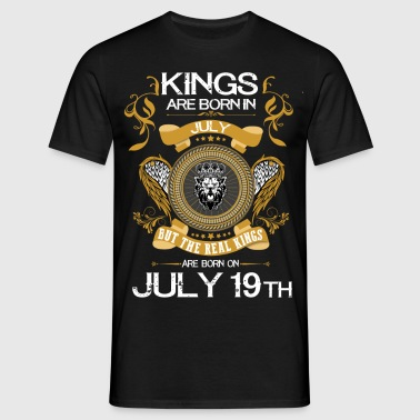 Kings Are Born In July 19th - Men's T-Shirt