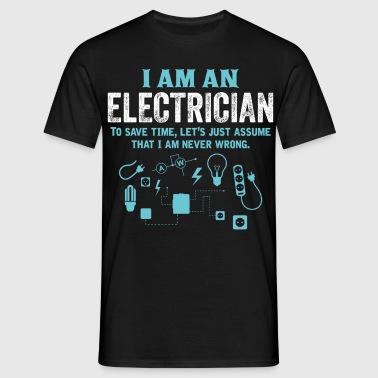 I Am An Electrician... - Men's T-Shirt