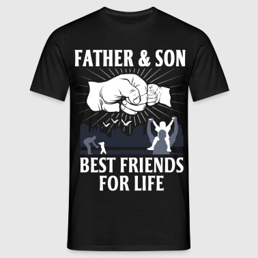 Father And Son Best Friends For Life - Men's T-Shirt