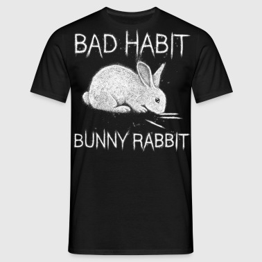 Bad Habit Bunny Rabbit - Men's T-Shirt
