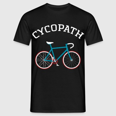 Cycopath - Cool Gift Design For A Cyclist - Mannen T-shirt