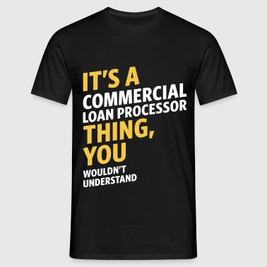 Commercial Loan Processor - Men's T-Shirt