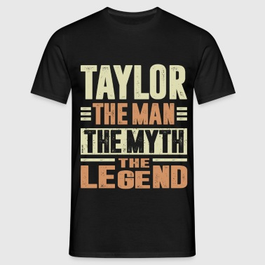 Taylor The Man - Men's T-Shirt