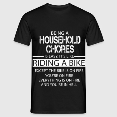 Household Chores - Men's T-Shirt