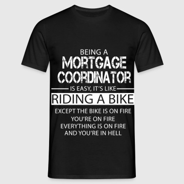 Mortgage Coordinator - Men's T-Shirt