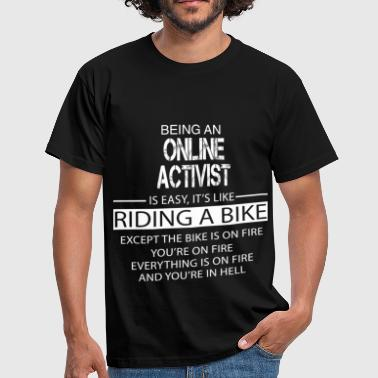 Online Activist - Men's T-Shirt
