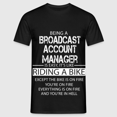 Broadcast Account Manager - Men's T-Shirt