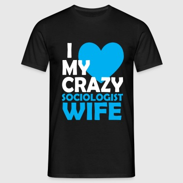 sociologist wife - Men's T-Shirt