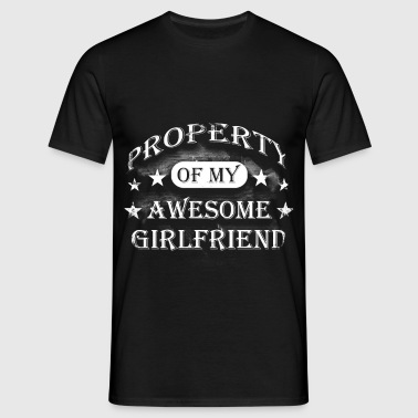 Property Of My Awesome Girlfriend - Men's T-Shirt