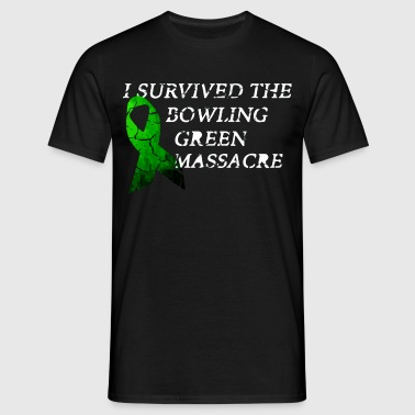 J'ai survécu Le Bowling Green Massacre - T-shirt Homme