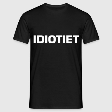 Idiotiet - T-skjorte for menn
