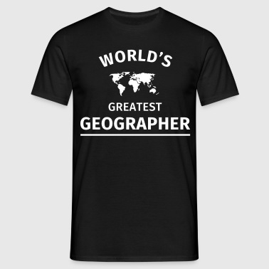 World's Greatest Geographer - Men's T-Shirt