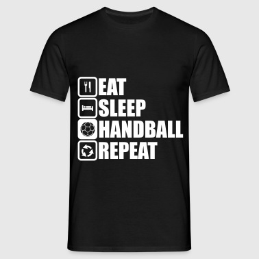 eat sleep handball repeat - Men's T-Shirt