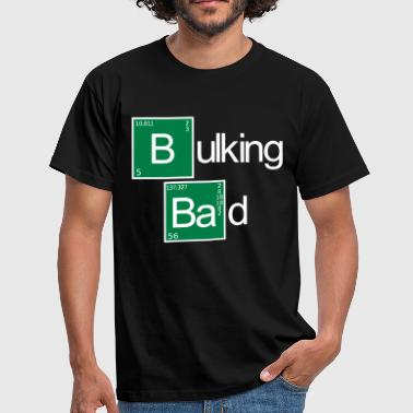 Bulking Bad - Mannen T-shirt