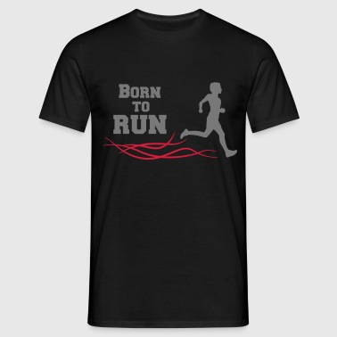born to run - Men's T-Shirt