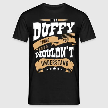 duffy name thing you wouldnt understand - Men's T-Shirt