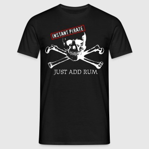Instant Pirate - Men's T-Shirt
