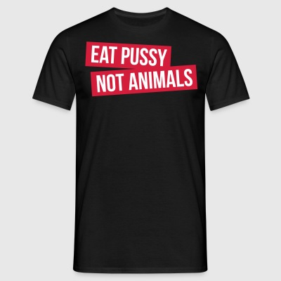 EAT ANIMAUX PUSSY PAS - T-shirt Homme