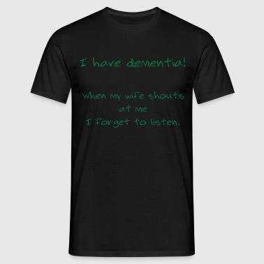 Dementia - Men's T-Shirt