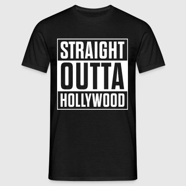 Straight outta Hollywood - Männer T-Shirt