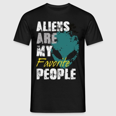 Aliens are my favorite - Männer T-Shirt