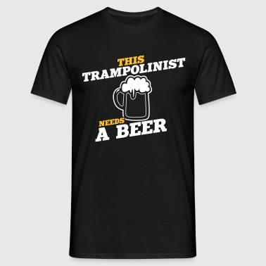 this trampolinist needs a beer - Men's T-Shirt