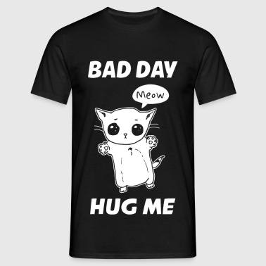 BAD DAY HUG ME - Herre-T-shirt