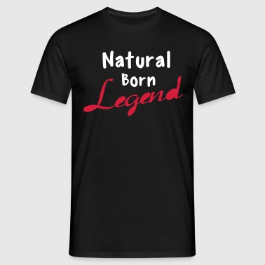 Born Legend - Men's T-Shirt