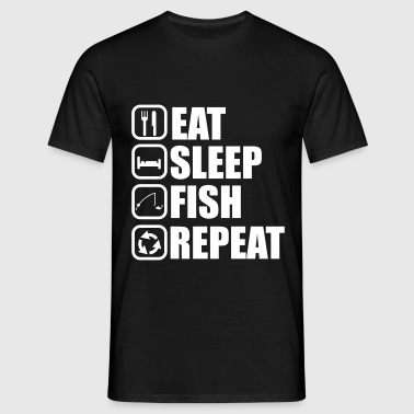 EAT SLEEP FISH - Men's T-Shirt