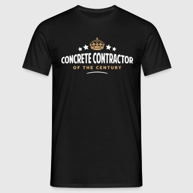 concrete contractor of the century funny - Men's T-Shirt