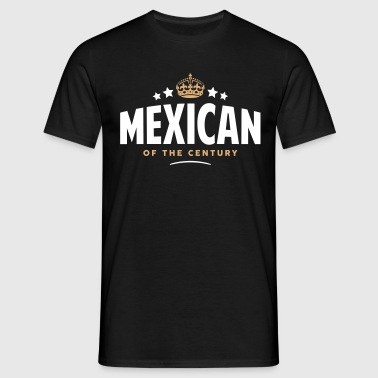 mexican of the century funny crown stars - Men's T-Shirt