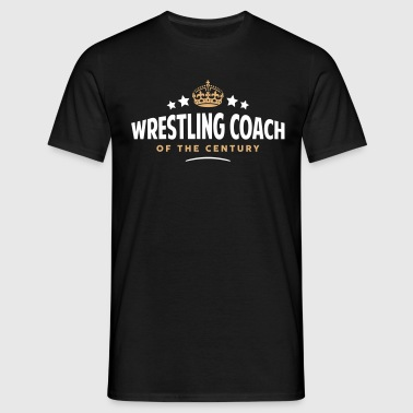 wrestling coach of the century funny  - Men's T-Shirt
