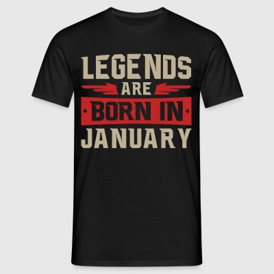 Legends are born in January - Männer T-Shirt