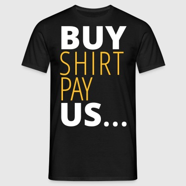 buy shirt pay us - Männer T-Shirt