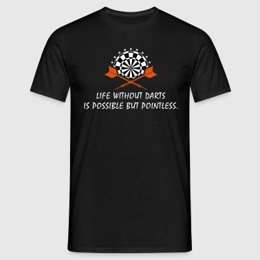 llife without darts ... UK - Men's T-Shirt