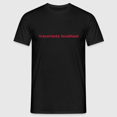traceroute localhost - T-shirt Homme