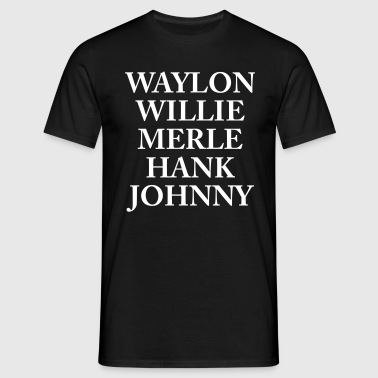 Waylon Jennings Merle Haggard Willie Nelson Hank  - Men's T-Shirt