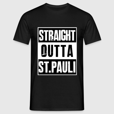 Straight outta ST. PAULI - Men's T-Shirt