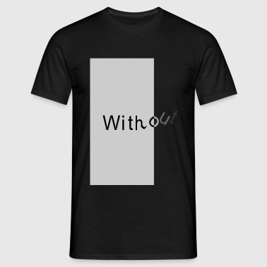 without2 - Mannen T-shirt