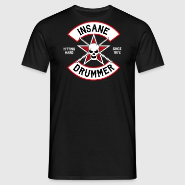 Insane Drummer - Biker Logo - Hitting Hard - Men's T-Shirt