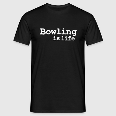 bowling is life - Herre-T-shirt