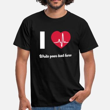 I Love I Love - I heart  - Men's T-Shirt