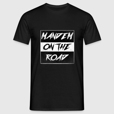 mandem_on_the_road0000 - Men's T-Shirt