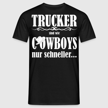 Trucker_Cowboys - T-skjorte for menn